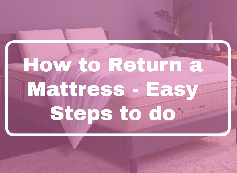 How to Return a Mattress