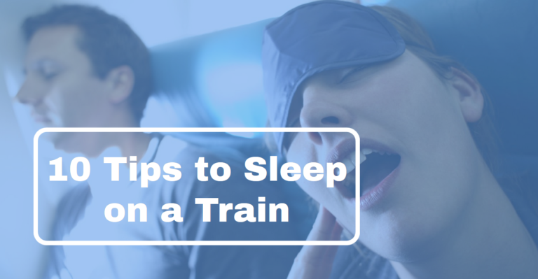 How to Travel and Sleep Comfortably on a Train